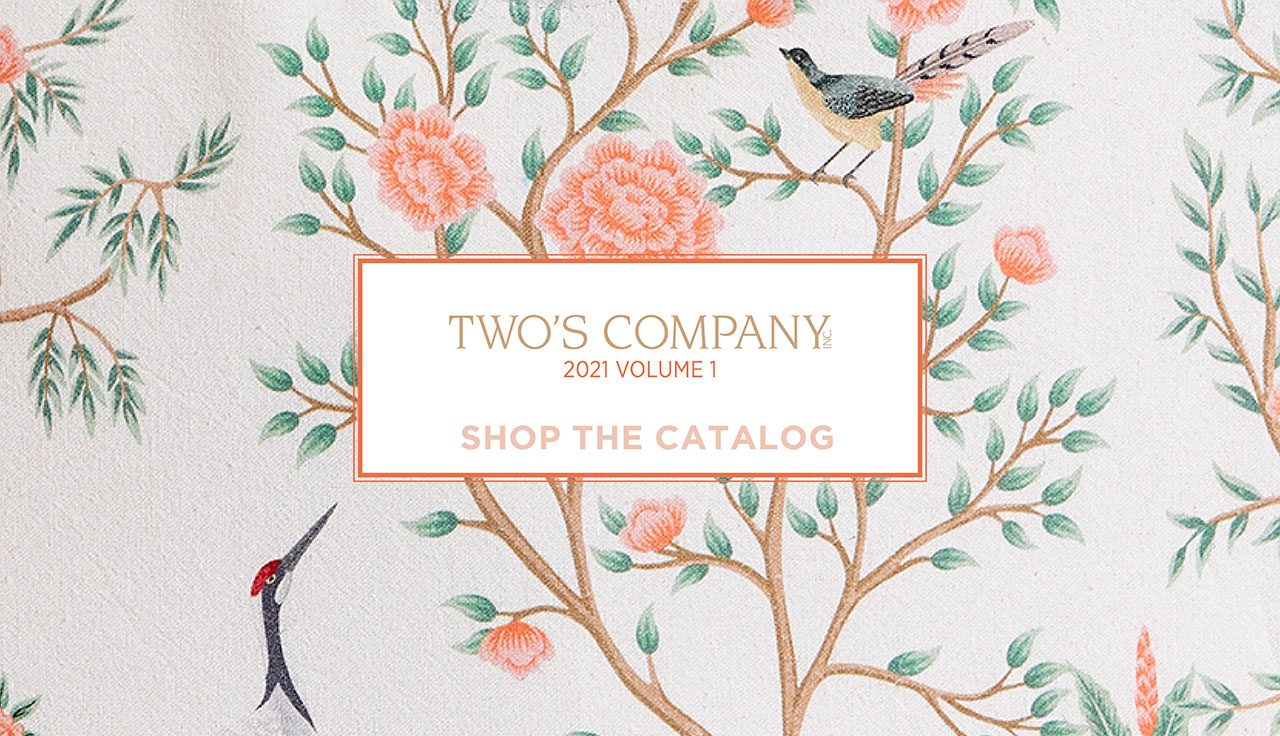 Shop 2021 Two's Company Catalog